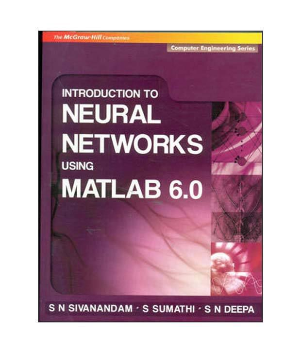 Introduction To Neural Networks Using Matlab 6 0 (Computer Engineering  Series)
