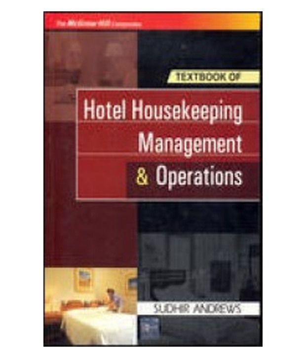 Hotel Housekeeping Management & Operations,1/E: Buy Hotel