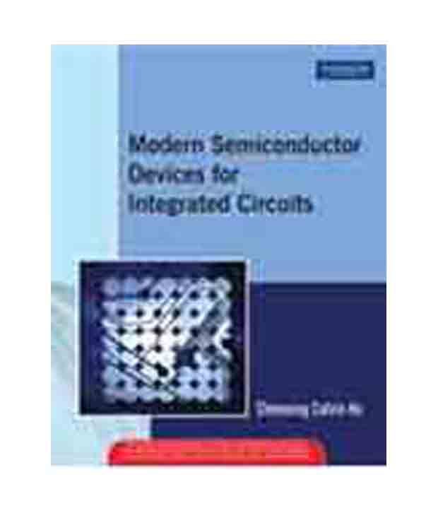 modern semiconductor devices for integrated circuits pdf