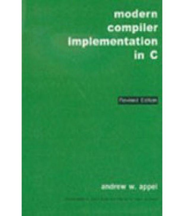Modern Compiler Implemetation In C Buy Modern Compiler