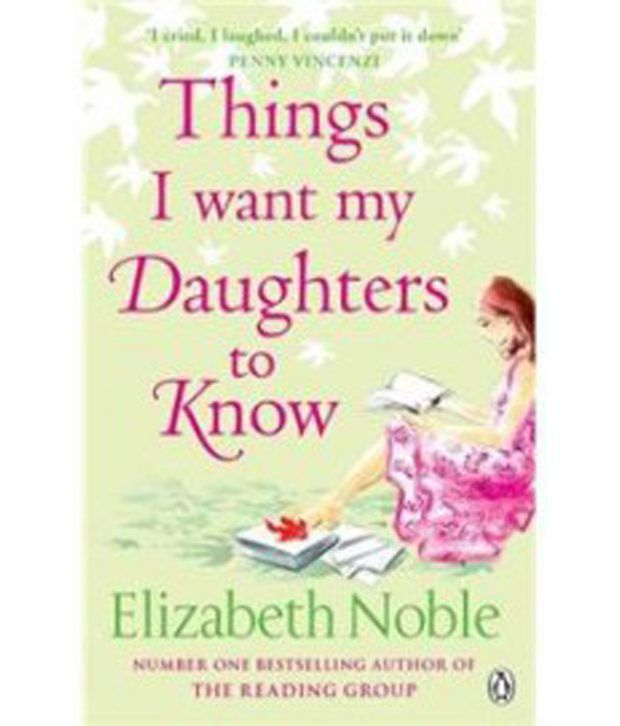Things Want My Daughters Know Quotes: Things I Want My Daughter To Know: Buy Things I Want My