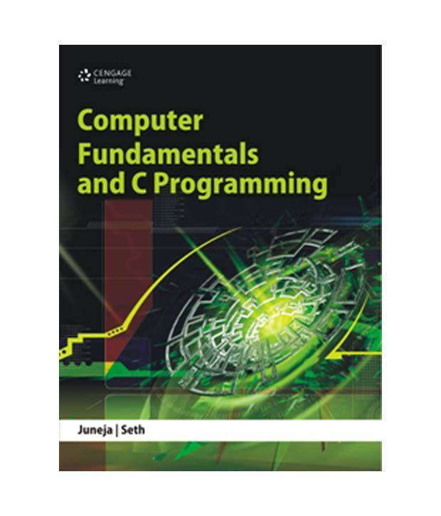 Computer Fundamentals And C Programming Buy Computer Fundamentals