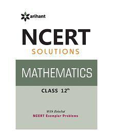 NCERT Solutions Mathematics 12th Paperback (English) 2014