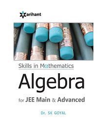 A Textbook of ALGEBRA for JEE Main & Advanced Paperback (English) 8th Edition