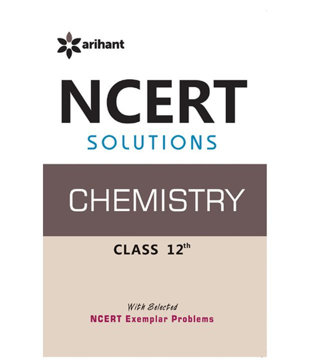 ncert solutions chemistry 12th paperback english 2014