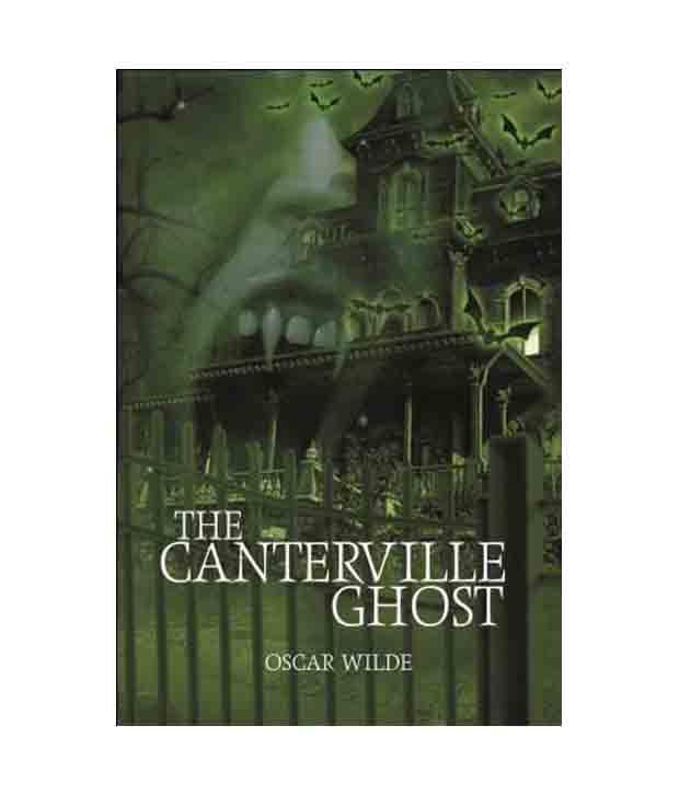 the canterville ghost 3 essay The canterville ghost and other stories oscar wilde  de canterville 2  murdered 3 brothers 4 room 5 given 6 starved 7 ghost 8 years 9 peace 10 funeral.