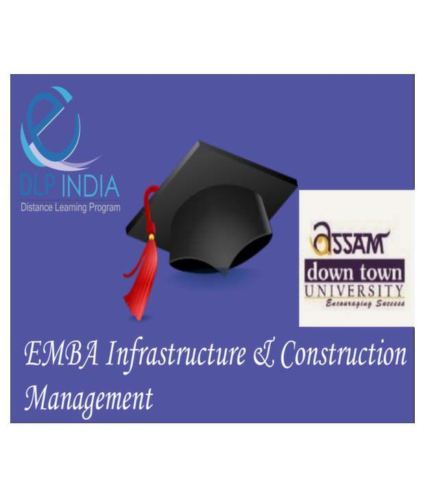 Executive MBA in Infrastructure and Construction Management by DLP India