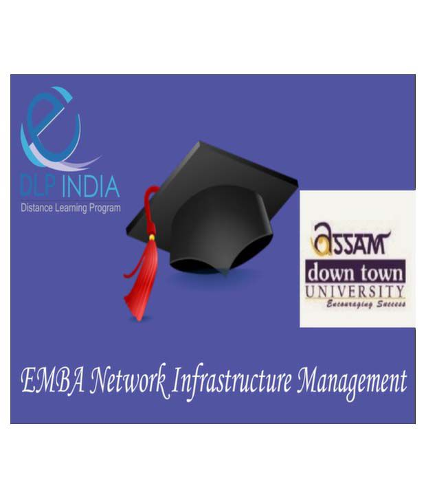 Executive MBA in Network Infrastructure Management by DLP India