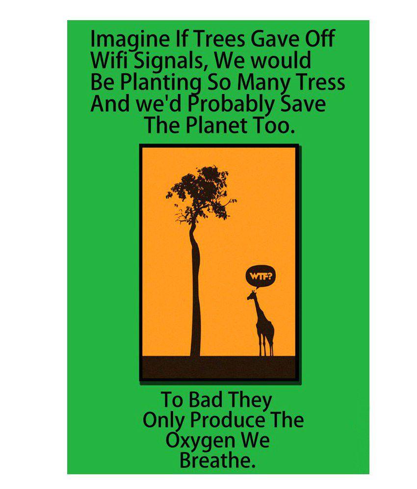 Printinggali Save Trees Poster: Buy Printinggali Save