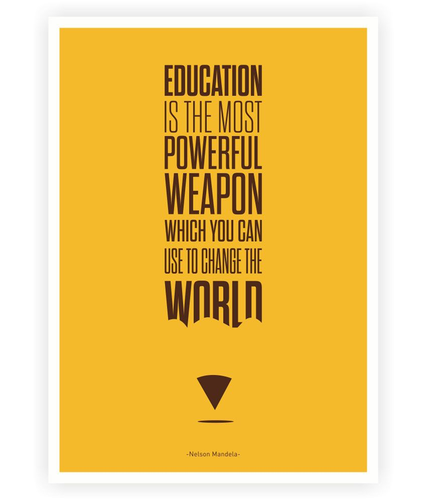 Lab No 4 Education Is The Most Powerful Weapon Nelson Mandela Inspiratioanl Quotes Poster