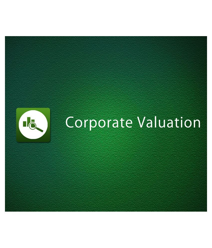Corporate Valuation (e-Certificate Course) Starts with Dividend Discount Model (DDM), Explains DCF and then proceed to Relative Valuation