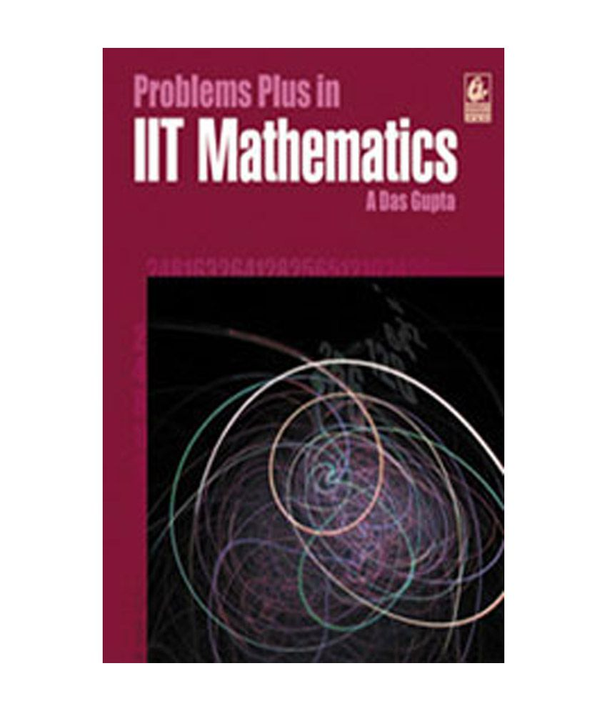 problems plus in iit mathematics buy problems plus in iit