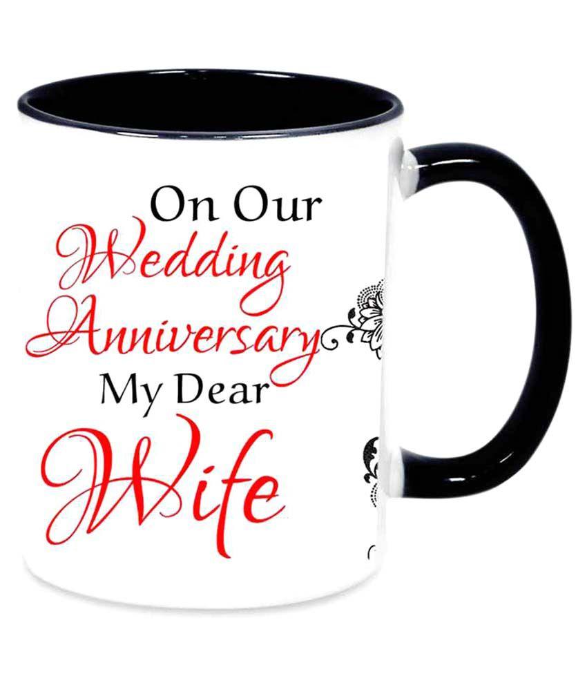 Always t Our Wedding Anniversary My Dear Wife White Ceramic Coffee Mugs