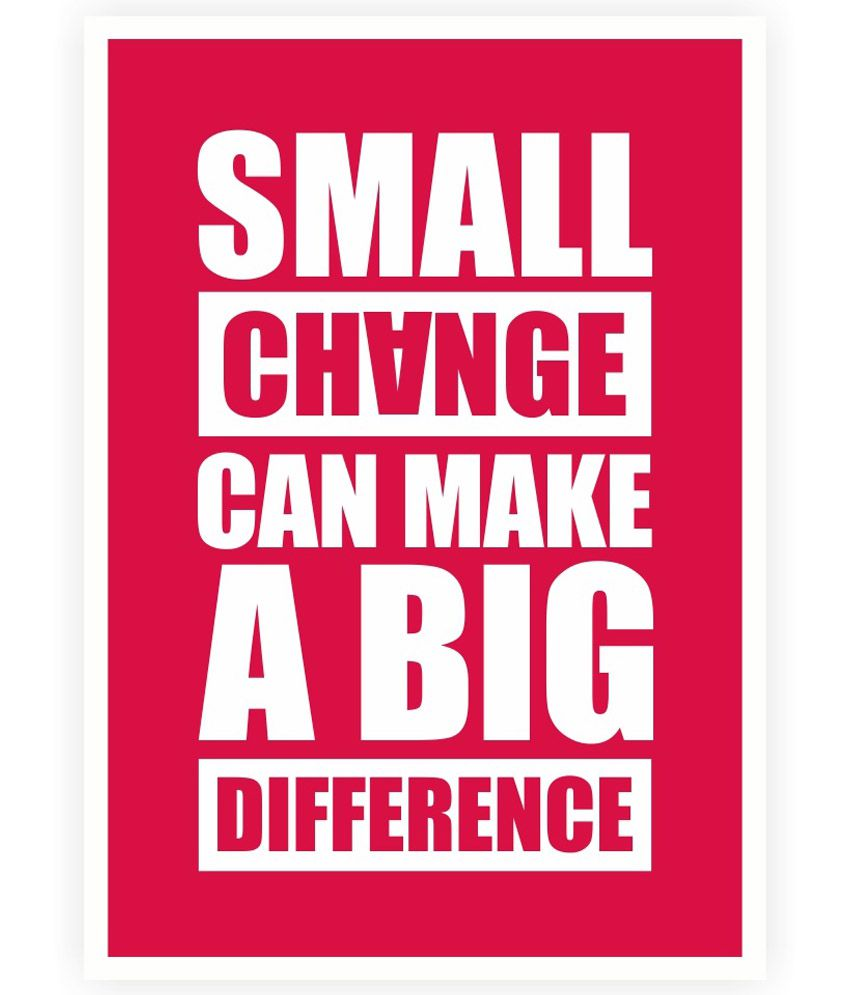 Life Quote Poster Lab No4 Small Change Can Make A Big Difference Life Motivating