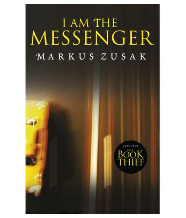I Am the Messenger price comparison at Flipkart, Amazon, Crossword, Uread, Bookadda, Landmark, Homeshop18