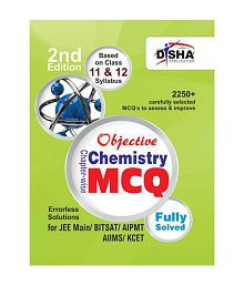 Objective Chemistry - Chapter-wise MCQ for JEE Main/ BITSAT/ AIPMT/ AIIMS/ KCET Paperback (English) 2nd Edition