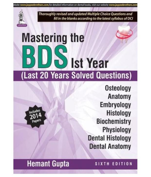 Mastering The BDS 1st Year (Last 20 Years Solved Questions) 6Th ...