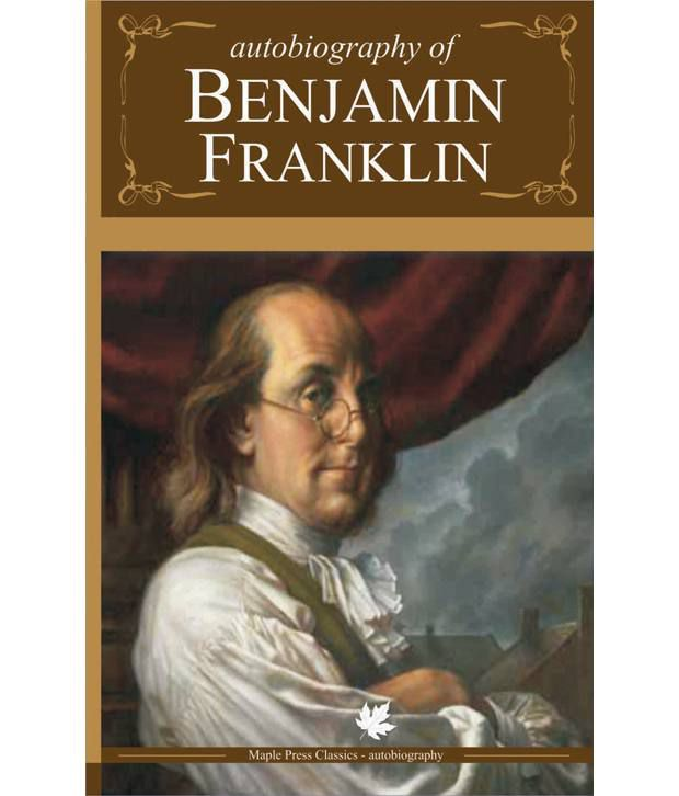 Autobiography Of Benjamin Franklin Paperback