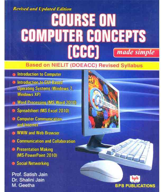 73906ae749 ... Revised Syallabus (Pb)  Buy Course On Computer Concepts (Ccc) Made  Simple   Based On Nielit (Doeacc) Revised Syallabus (Pb) Online at Low Price  in India ...