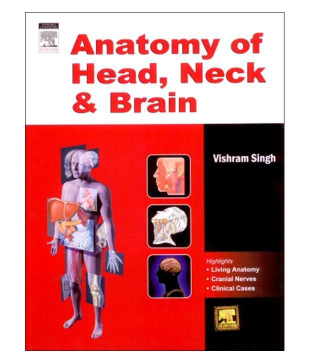 Anatomy Of Head, Neck And Brain 1St Edition: Buy Anatomy Of Head ...