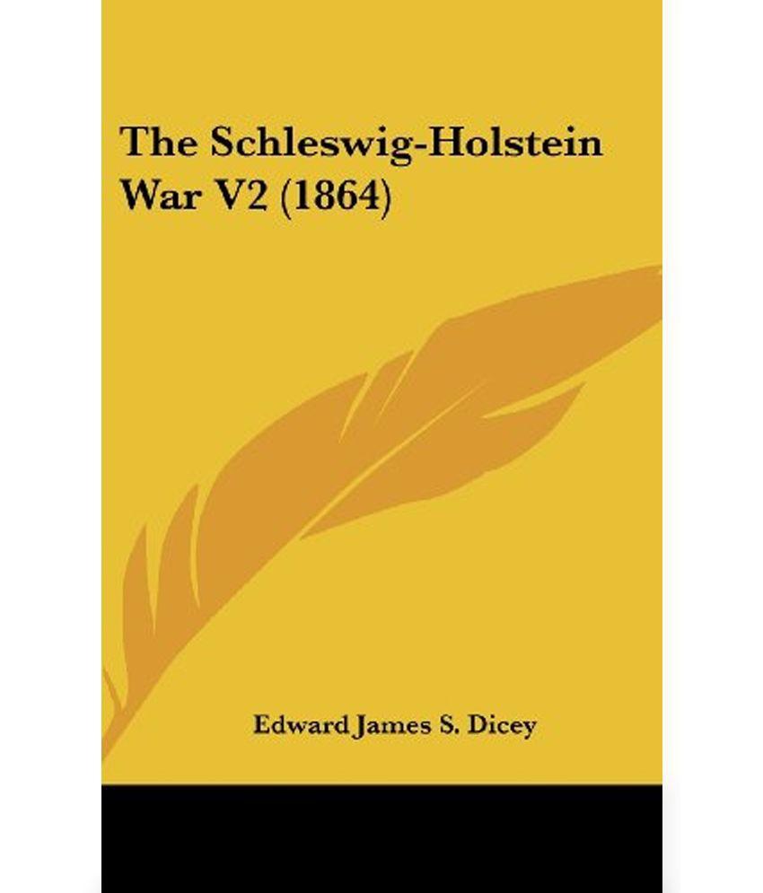 The Schleswig Holstein War V2 1864 Buy The Schleswig Holstein