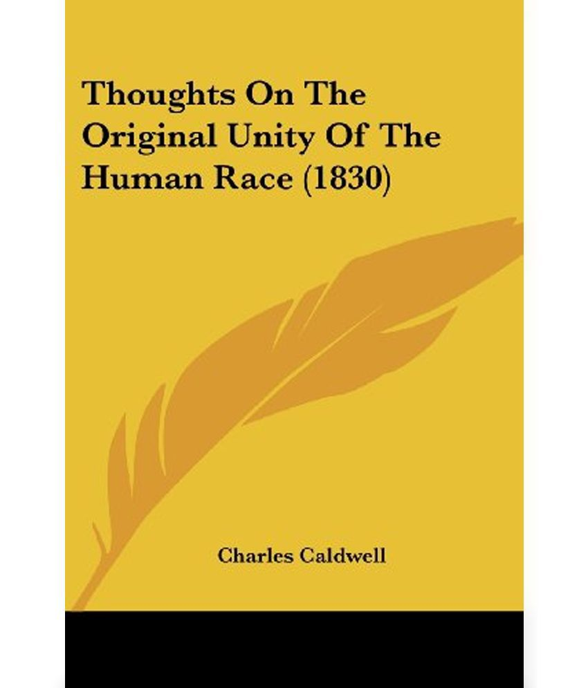 fc72de11b Thoughts On The Original Unity Of The Human Race (1830)  Buy Thoughts On  The Original Unity Of The Human Race (1830) Online at Low Price in India on  ...