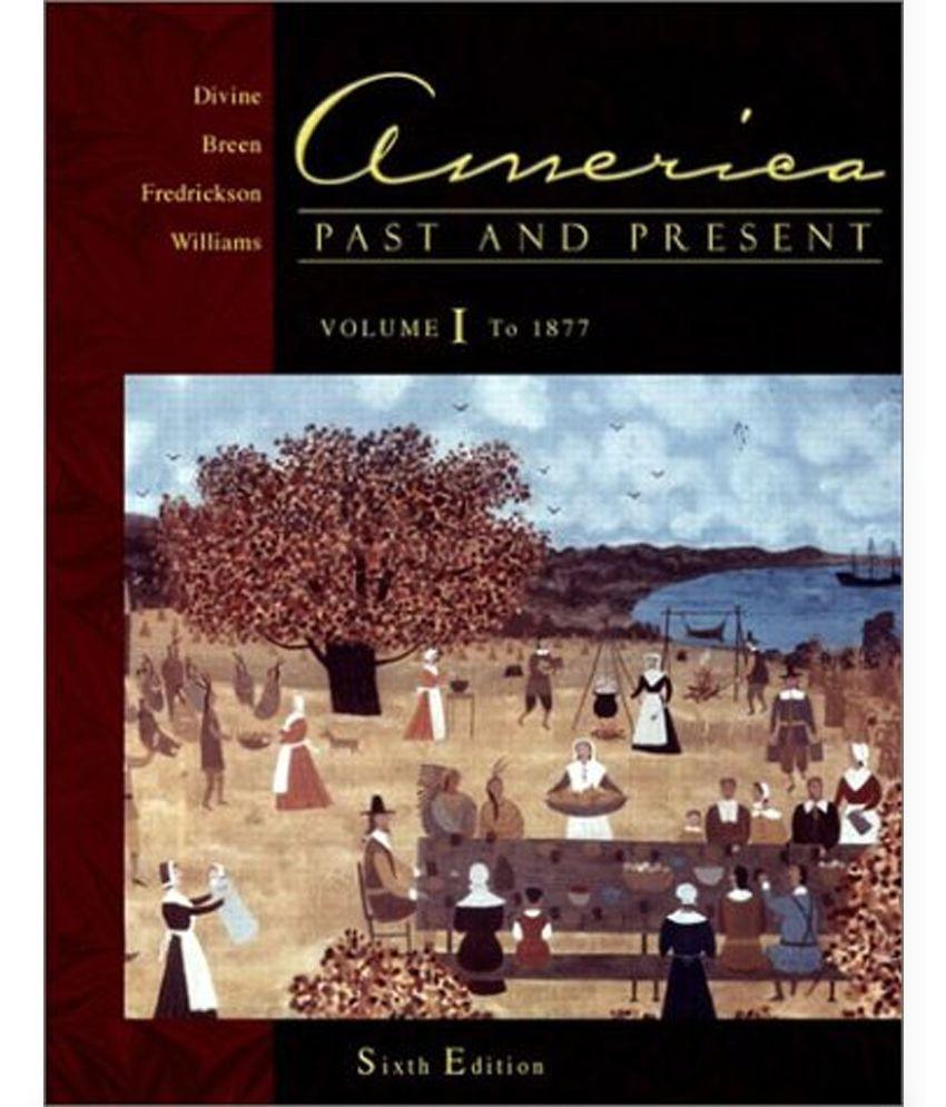 9780673158826: america, past and present abebooks: 0673158829.