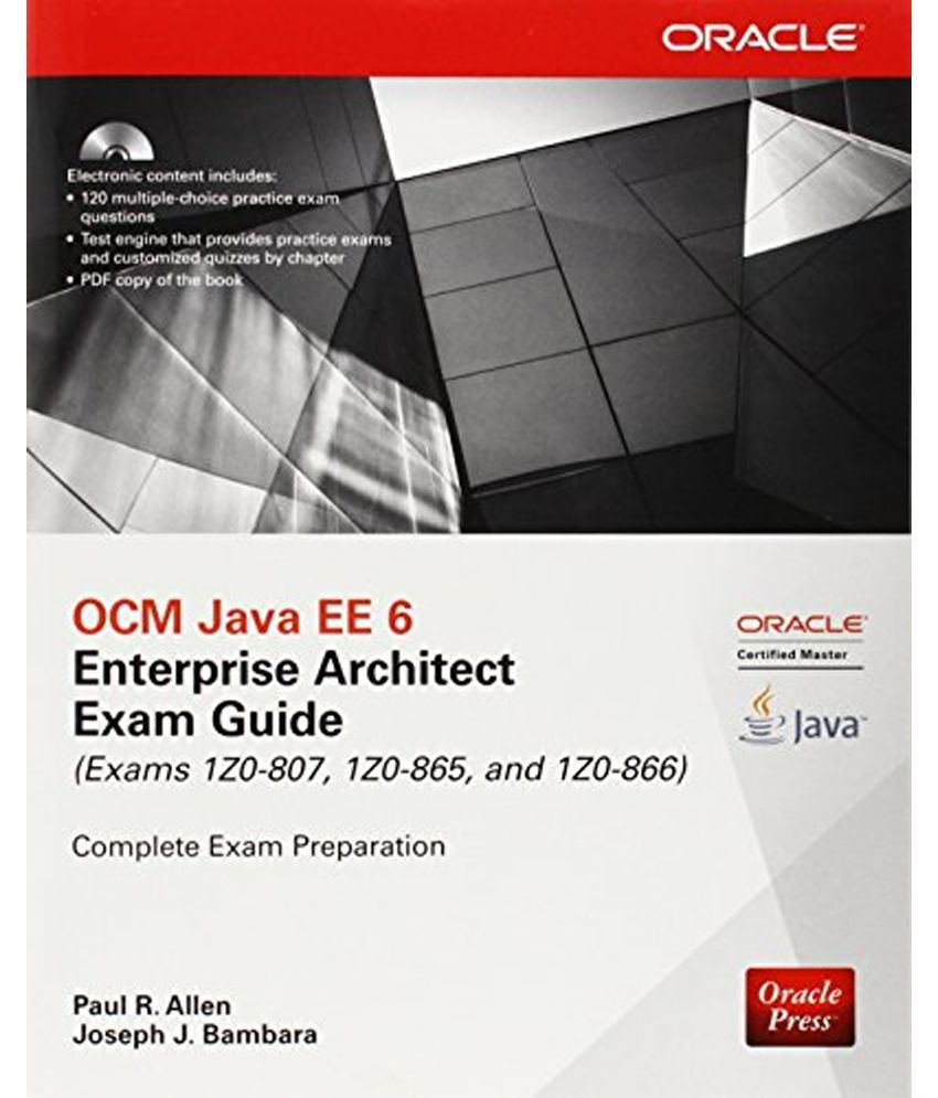 Ocm Java Ee 6 Enterprise Architect Exam Guide Exams 1z0 807 1z0