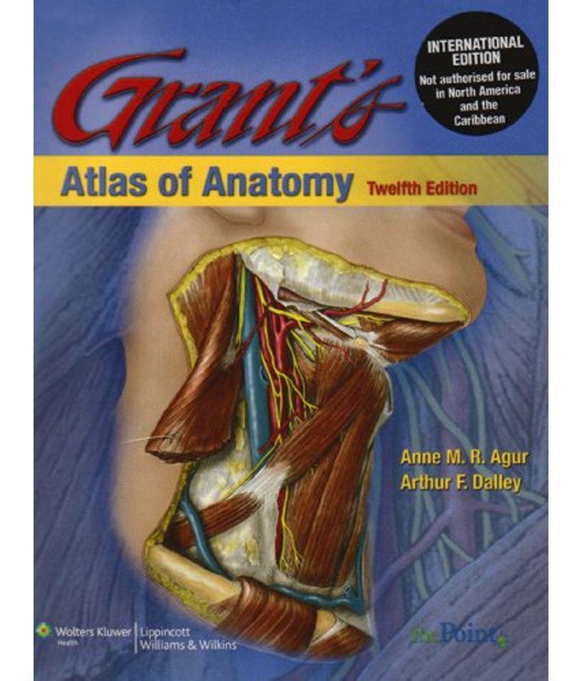 Grants Atlas of Anatomy: Buy Grants Atlas of Anatomy Online at Low ...