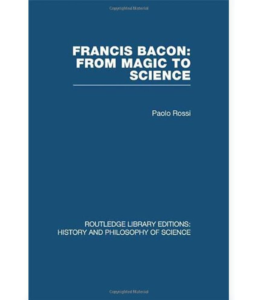 the differences between the philosophy of francis bacon and his predecessors