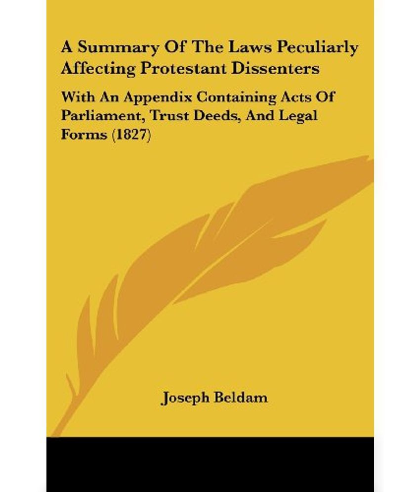 A Summary Of The Laws Peculiarly Affecting Protestant Dissenters - Where to buy legal forms