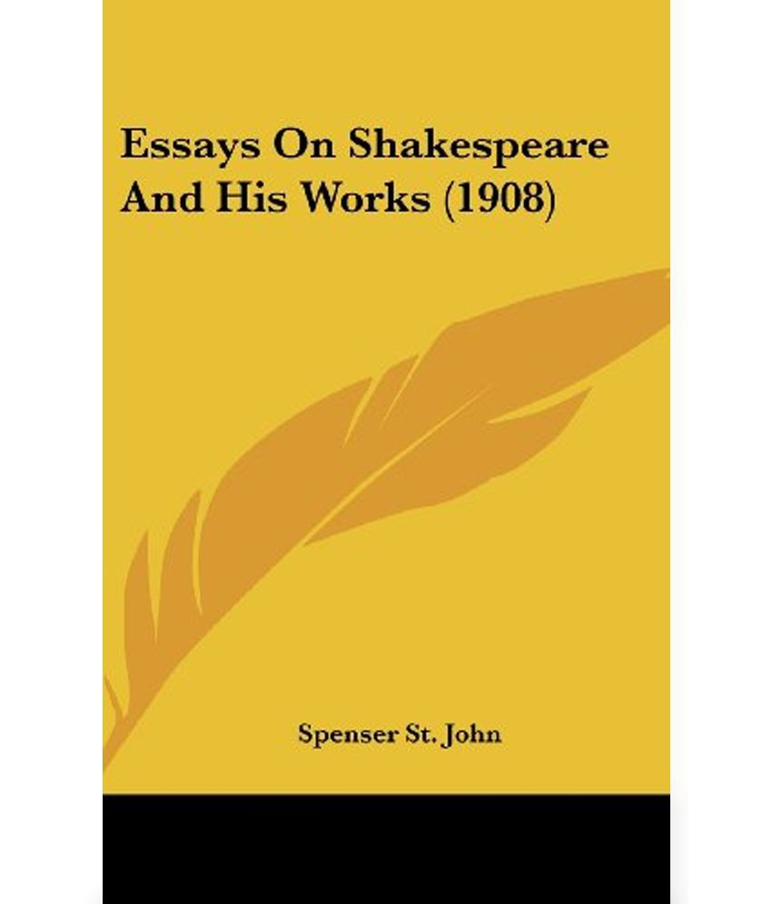 Essays on william shakespeare