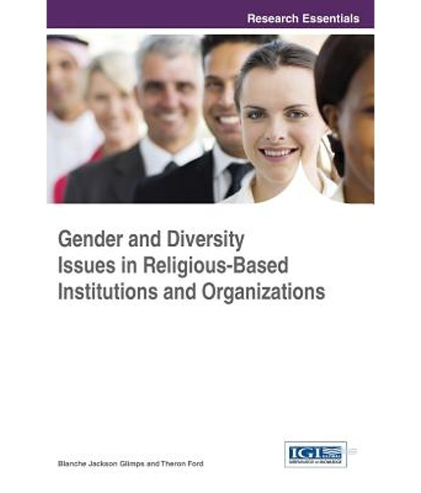gender and diversity issues in religious based institutions and gender and diversity issues in religious based institutions and organizations