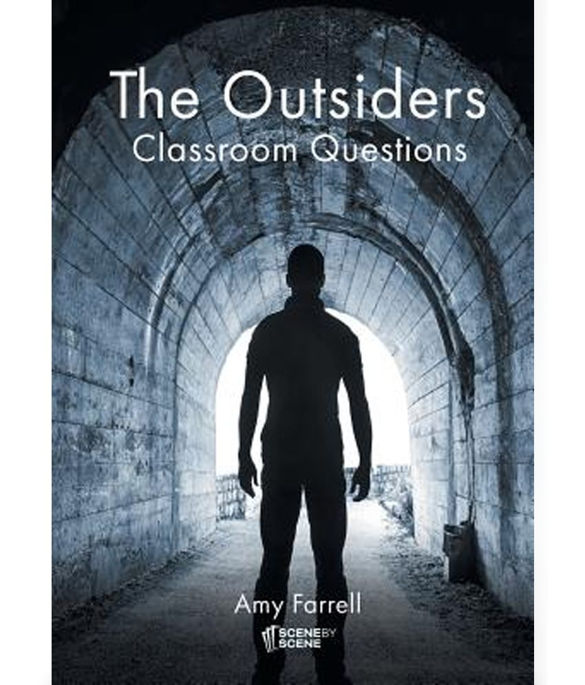 Question about the outsiders?