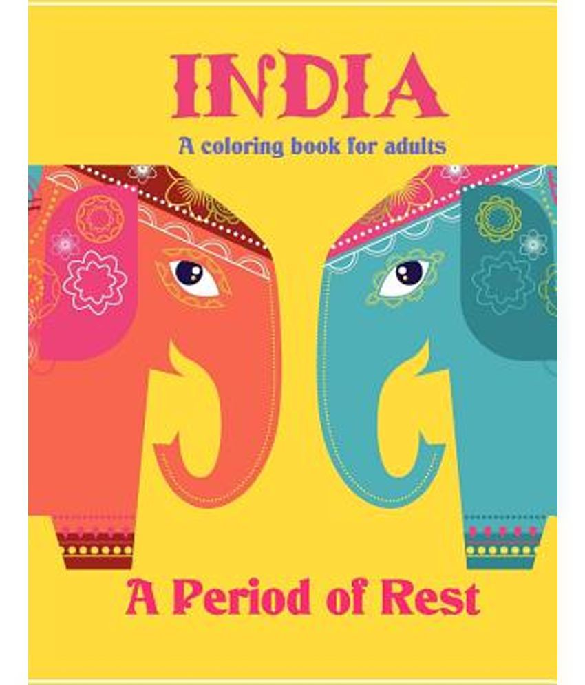 India A Period Of Rest Coloring Book For Adults
