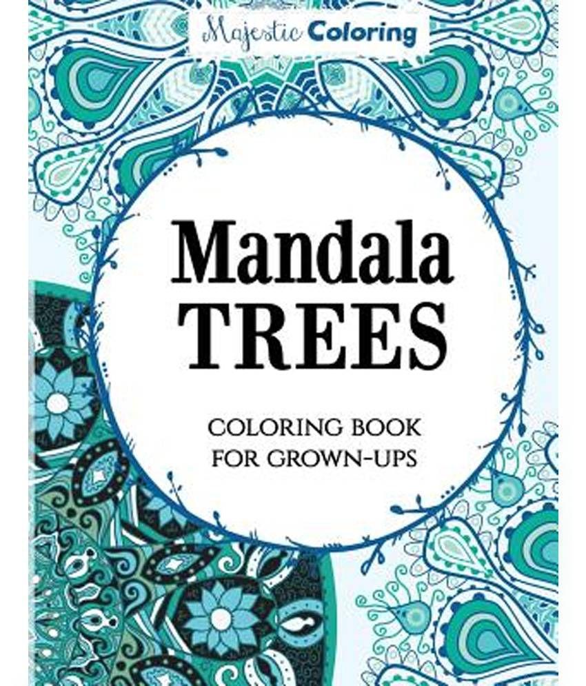 Coloring books for grown ups online - Mandala Trees Coloring Book For Grown Ups