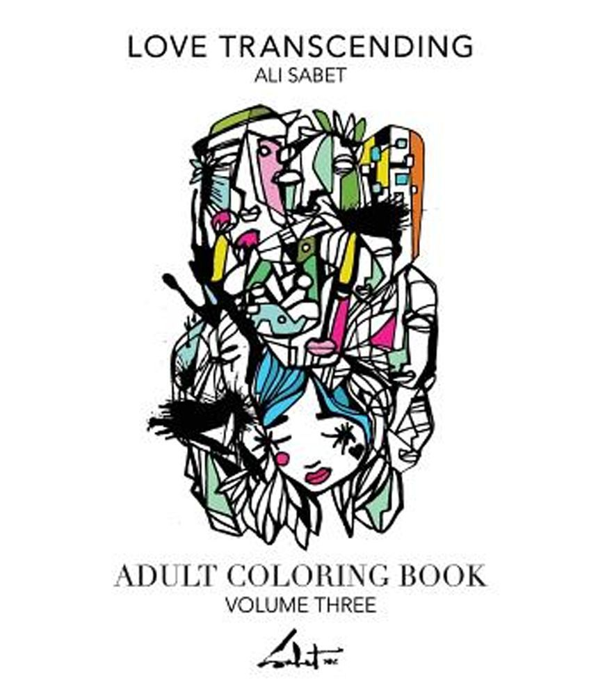 Adult Coloring Book By Ali Sabet Love Transcending