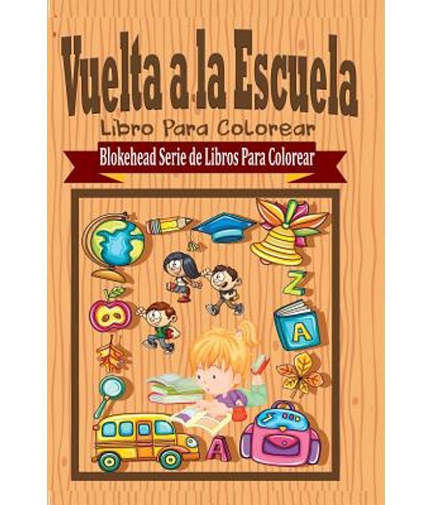 Perfecto Imprimible Gratis De Vuelta A La Escuela Para Colorear ...