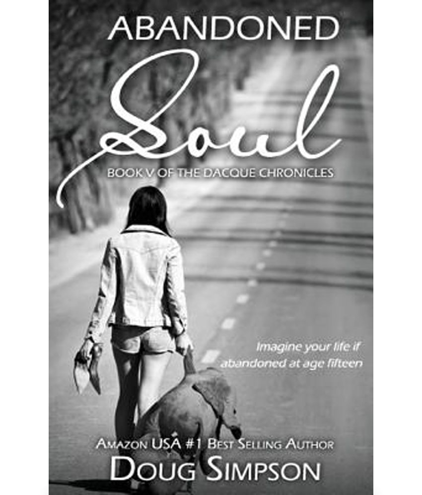Abandoned Soul Abandoned Soul