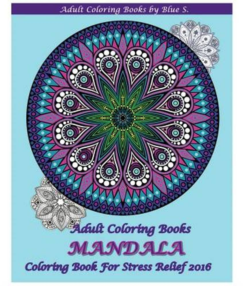 Adult Coloring Books Mandala Book For Stress Relief 2016