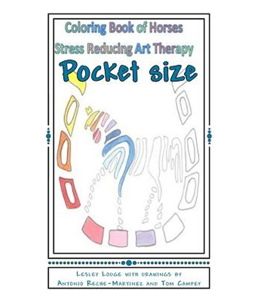 Coloring Book Of Horses Pocket Size Stress Reducing Art Therapy