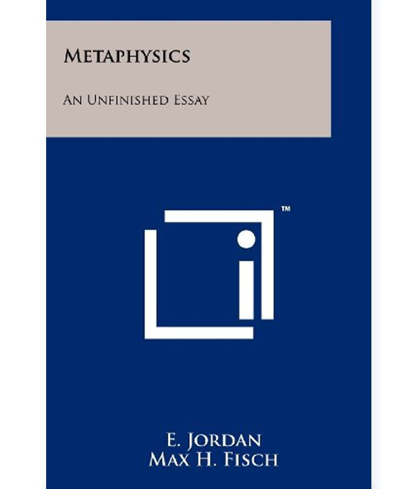 metaphysics essay pixels metaphysics an unfinished essay buy metaphysics an unfinished