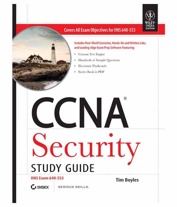 Ccna Security Study Guide: Iins Exam 640-553: Buy Ccna