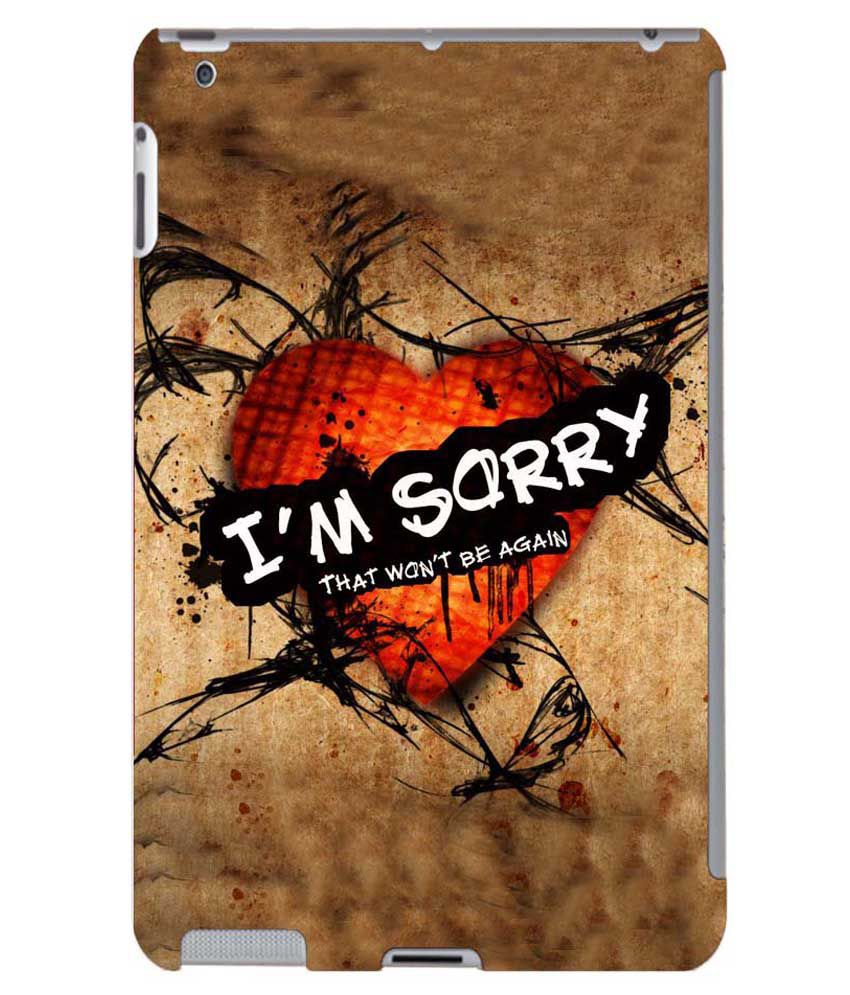 Printswag Quote Iam Sorry Designer Back Cover Case For Le Ipad 4