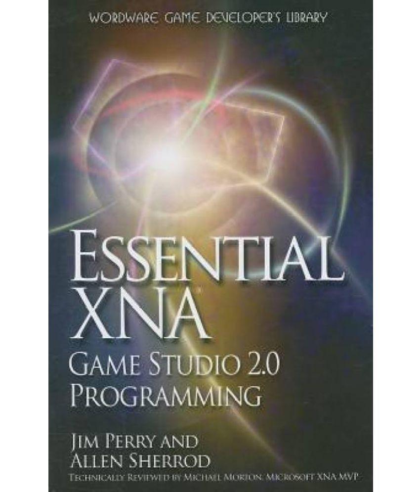 Essential xna game studio 2 0 programming wordware game developer s library