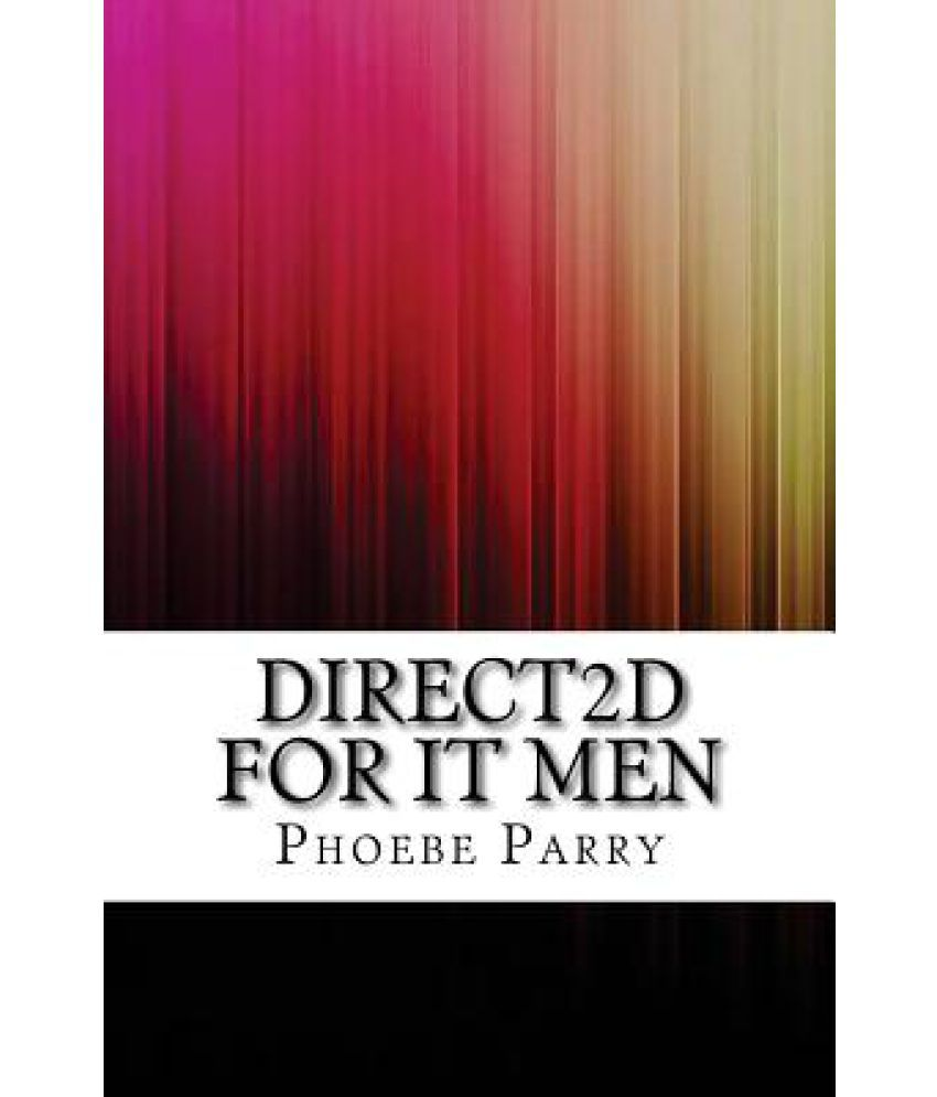 Direct2d for It Men