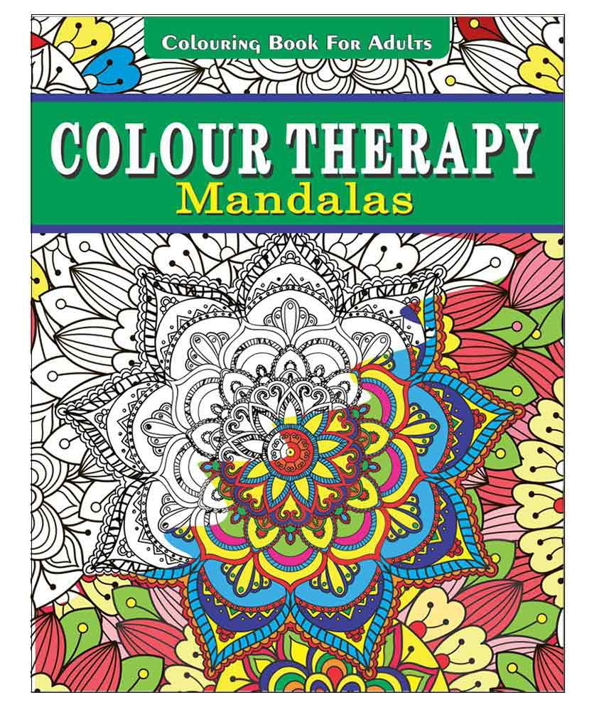 Colour Therapy Mandalas Colouring Book For Adults Buy Colour Therapy Mandalas Colouring