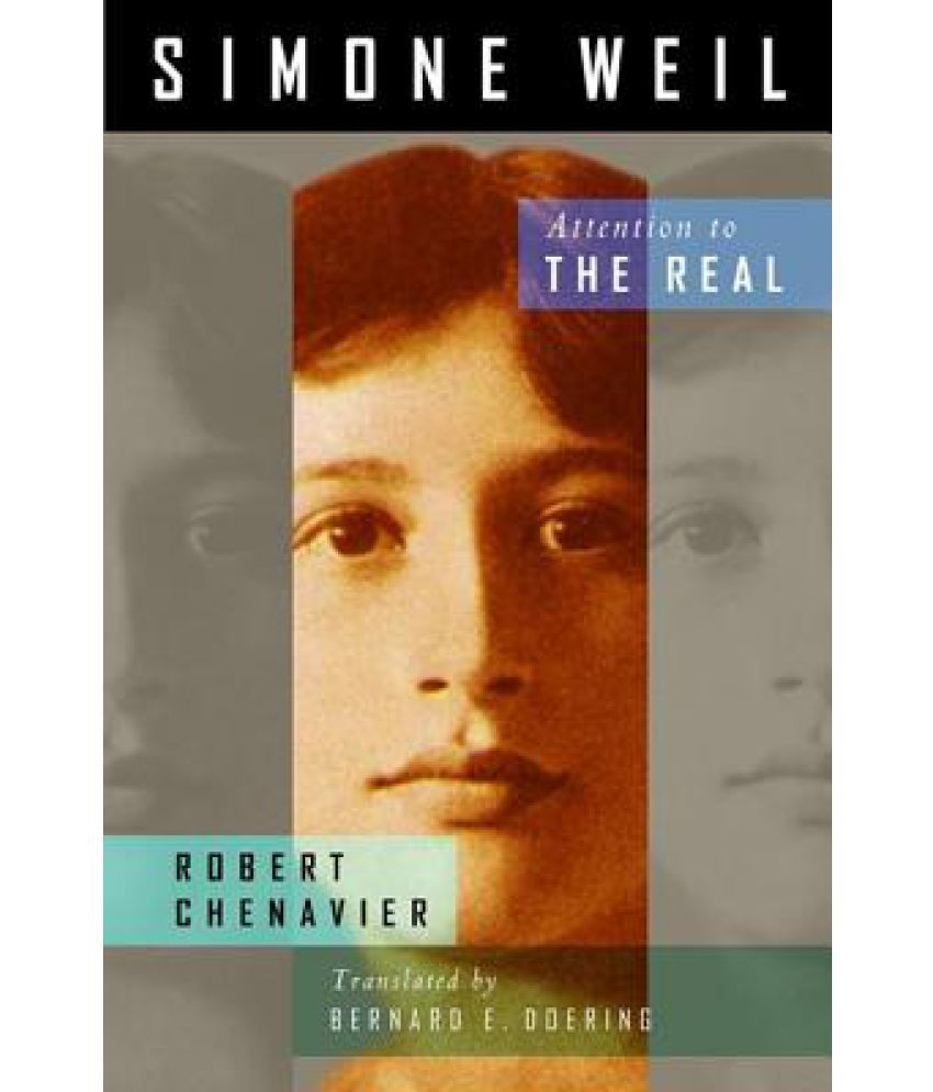 an overview of simone weil detachment article Beholding and being beheld: simone weil, iris murdoch, and the ethics of attention.