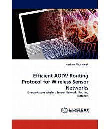Efficient Aodv Routing Protocol for Wireless Sensor Networks