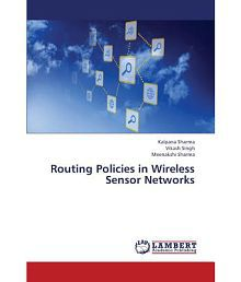 Routing Policies in Wireless Sensor Networks